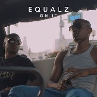 Cover Equalz - On It