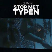 Cover Equalz - Stop met typen