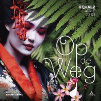 Cover Equalz / Adje / CHO - Op de weg