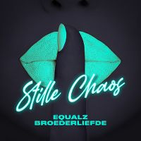 Cover Equalz feat. Broederliefde - Stille chaos