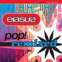 Cover Erasure - Pop! Remixed