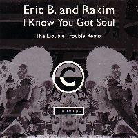Cover Eric B. & Rakim - I Know You Got Soul