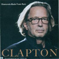 Cover Eric Clapton - Diamonds Made From Rain