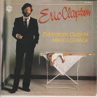 Cover Eric Clapton - Everybody Oughta Make A Change