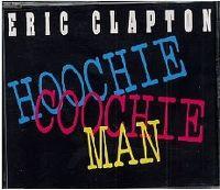 Cover Eric Clapton - Hoochie Coochie Man