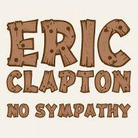 Cover Eric Clapton - No Sympathy