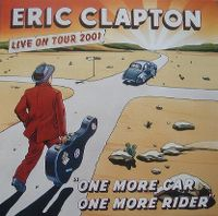 "Cover Eric Clapton - ""One More Car, One More Rider"" - Live On Tour 2001"