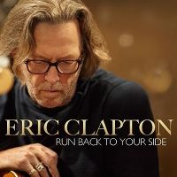 Cover Eric Clapton - Run Back To Your Side