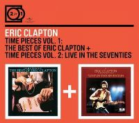 Cover Eric Clapton - Time Pieces Vol. 1: The Best Of Eric Clapton + Time Pieces Vol. 2: Live In The Seventies