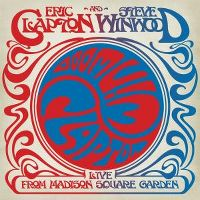 Cover Eric Clapton and Steve Winwood - Live From Madison Square Garden