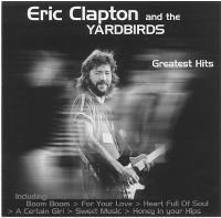 Cover Eric Clapton And The Yardbirds - Greatest Hits