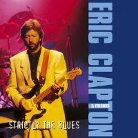 Cover Eric Clapton & Friends - Strictly The Blues