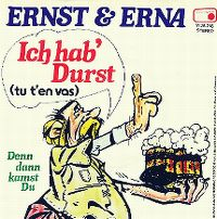 Cover Ernst & Erna - Ich hab' Durst