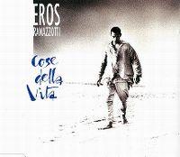 Cover Eros Ramazzotti - Cose della vita