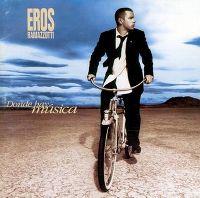Cover Eros Ramazzotti - Donde hay música