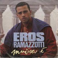 Cover Eros Ramazzotti - Musica è