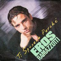 Cover Eros Ramazzotti - Ti sposerò perché