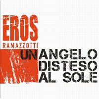Cover Eros Ramazzotti - Un angelo disteso al sole