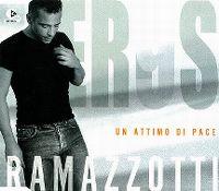 Cover Eros Ramazzotti - Un attimo di pace