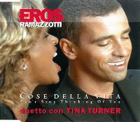 Cover Eros Ramazzotti & Tina Turner - Cose della vita - Can't Stop Thinking Of You