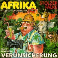Cover Erste Allgemeine Verunsicherung - Afrika - ist der Massa gut bei Kassa