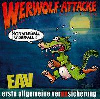 Cover Erste Allgemeine Verunsicherung - Werwolf-Attacke - Monsterball ist überall!!