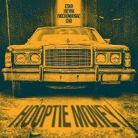 Cover Esko, JoeyAK, MocroManiac & Cho - Hooptie Money
