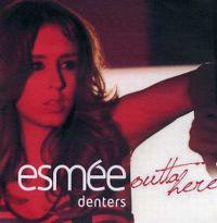 Cover Esmée Denters - Outta Here