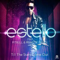Cover Estello feat. Pitbull & Roscoe Umali - Till The Stars Come Out