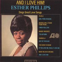 Cover Esther Phillips - And I Love Him