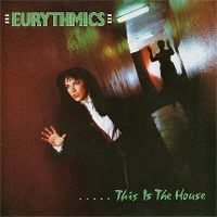 Cover Eurythmics - .....This Is The House