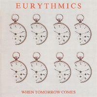 Cover Eurythmics - When Tomorrow Comes