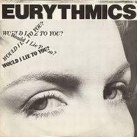 Cover Eurythmics - Would I Lie To You?
