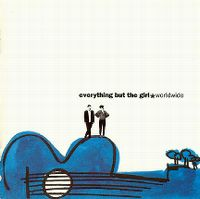 Cover Everything But The Girl - Worldwide