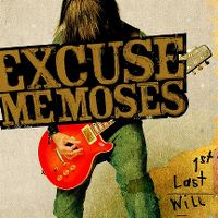 Cover Excuse Me Moses - 1st Last Will