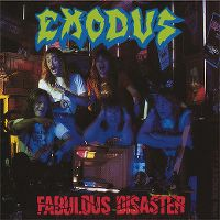 Cover Exodus - Fabulous Disaster
