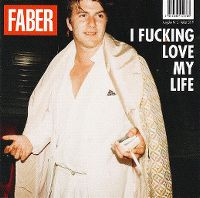 Cover Faber - I Fucking Love My Life