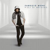 Cover Fabrizio Moro - Figli di nessuno