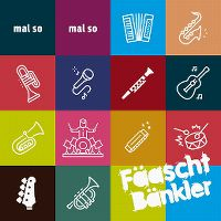 Cover FäaschtBänkler - Mal so mal so