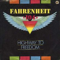 Cover Fahrenheit 104 - Highway To Freedom