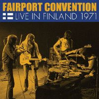 Cover Fairport Convention - Live In Finland 1971
