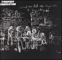 Cover Fairport Convention - What We Did On Our Holidays