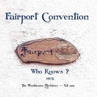 Cover Fairport Convention - Who Knows? 1975