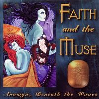 Cover Faith And The Muse - Annwyn, Beneath The Waves