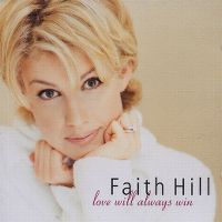 Cover Faith Hill - Love Will Always Win