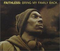 Cover Faithless - Bring My Family Back