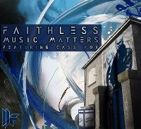 Cover Faithless feat. Cass Fox - Music Matters 2009