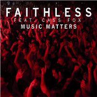 Cover Faithless feat. Cass Fox - Music Matters