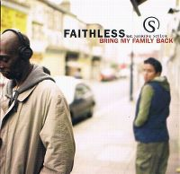 Cover Faithless feat. Sabrina Setlur - Bring My Family Back