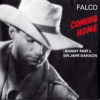 Cover Falco - Coming Home (Jeanny Part 2, ein Jahr danach)
